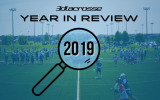 3d Lacrosse Year in Review 2019